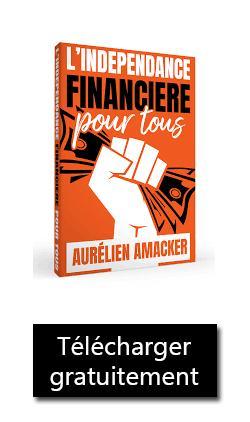 Aurélien Amacker livre : l'indépendance financière pour tous